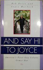 Deb Price & Joyce Murdoch~AND SAY HI TO JOYCE FOR ME~SIGNED 1ST/DJ~NICE COPY