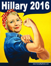 Hillary 2016 Rosie the Riveter Sticker For Indoor Use Clinton Vote Pro For Elect
