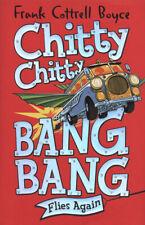 Chitty Chitty Bang Bang flies again! by Frank Cottrell Boyce (Hardback)
