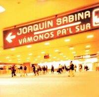 Joaquin Sabina  Vamonos pal sur CD Single