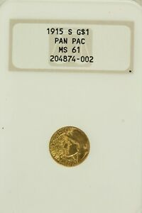 1915-S $1 Gold Pan Pacific Commemorative  : NGC MS61 Old Embossed Holder