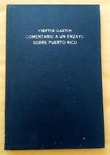 Comentarios a un ensayo sobre Puerto Rico por Nilita Vientos Gaston 1964