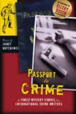 Passports to Crime: Finest Mystery Stories from International Crime Writers, , E