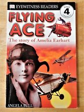 Flying Ace Amelia Earhart Eyewitness Readers Softcover Book Level 4 Grades 2-4