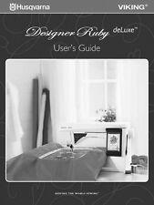 Husqvarna Viking Designer Ruby deLuxe User Owners Manual Reprint