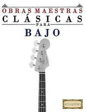 Obras Maestras Clásicas para Bajo: Piezas fáciles de Bach, Beethoven, Brahms, Ha