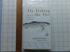 Fly Fishing the 41st. Around the World on 41st Parallel. 2003 hardcover. Prosek.