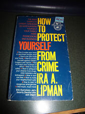 How to Protect Yourself from Crime (Paperback, 1982)