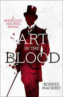 NEW Art in the Blood: A Sherlock Holmes Adventure (Sherlock Holmes Adventures)