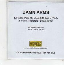 (FS80) Damn Arms, Please Pass Me My Anti-Robotics - 2006 DJ CD