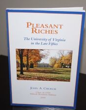 Pleasant Riches- Univ of Virginia UVA in the Fifties 50s Class of 1959 Jefferson