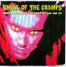Smell Of The Cramps  More Songs From The Vault Of Lux And Ivy [CD]