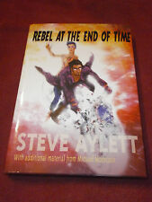 Rebel at the End of Time by Steve Aylett (2011, HC) SIGNED w/ Michael Moorcock