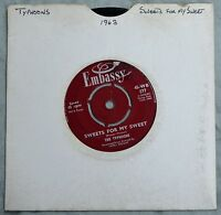 "The Typhoons Sweets For My Sweet 7"" – 45-WB 577 – VG"
