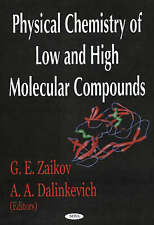 Physical Chemistry of Low and High Molecular Compounds - New Book