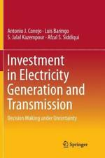 Investment in Electricity Generation and Transmission: Decision Making Unde...