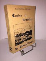 Contes et Nouvelles du Montpelliérain par Jean Colomina-Grangier