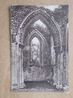 VINTAGE POSTCARD - LADY CHAPEL - GLASTONBURY ABBEY - SOMERSET