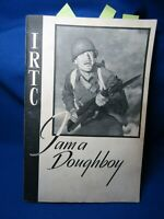WWII IRTC Army Infantry Training I Am A Doughboy Booklet With Autograph Page