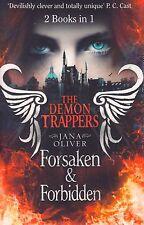 The Demon Trappers Forsaken / Forbidden Bind-up by Jana Oliver (Paperback, 2013)