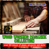 wood working, carpentry, furniture building Magazine collection - 200 + issues!