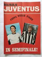 HURRA' JUVENTUS N. 4 APRILE 1971 + POSTER FURINO SEMIFINALE COPPA DELLE FIERE