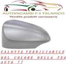 CALOTTA DESTRA DX TOYOTA YARIS 2011 VERNICIABILE DEL COLORE DELLA TUA AUTO