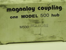 MAGNALOY COUPLING MODEL 500 HUB
