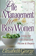 Life Management for Busy Women Growth and Study Guide by Elizabeth George  A26
