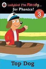 Ladybird I'm Ready for Phonics Level 3 Top Dog Book 2014 Paperback