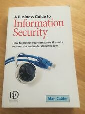 A Business Guide to Information Security: How to Protect Your Company's IT Asset