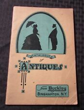 Vintage CATALOGUE OF ANTIQUES From BUCKLEY Binghampton NY VG 82 pgs SC