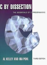 C. by Dissection: The Essentials of C. Programming-Al Kelley, Ira Pohl