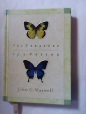 Hallmark Gift Book 1999 The Treasure of a Friend By John C. Maxwell