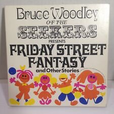 BRUCE WOODLEY of the SEEKERS - FRIDAY STREET FANTASY & OTHER STORIES BOOK & 7""