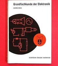 Buch: Grundfachkunde der Elektronik * Georg Rose * Zustand: gut * gebraucht
