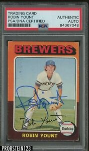 Robin Yount HOF Signed 1975 Topps #223 RC Rookie AUTO PSA/DNA Authentic