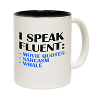 I Speak Fluent Movie Quotes Sarcasm Whale Novelty Joke Cute MUG birthday funny