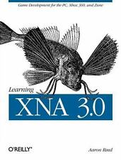 Learning XNA 3.0 : Game Development for the PC, Xbox 360, and Zune by Aaron...