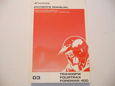 Honda Owners Manual 2003 TRX400FW TRX400 FW