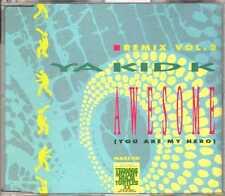 Ya Kid K - Awesome (You Are My Hero) (Remix Vol. 2) - CDM - 1991 - Eurohouse 4TR