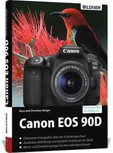 Canon EOS 90D von Kyra Sänger (Gebundene Ausgabe)