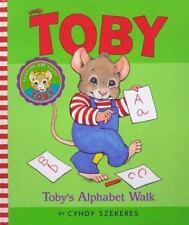 Tobys Alphabet Walk Szekeres, Cyndy Hardcover