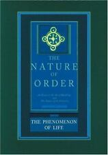The Nature of Order: An Essay on the Art of Building and the Nature of the Univ