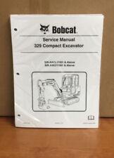 Bobcat 329 Compact Excavator Service Manual Shop Repair Book PN 6986946