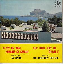 45TRS VINYL 7''/ ITALIAN SP LIA LINDA / GREGORY SISTERS / PARADIS CE CEFALU