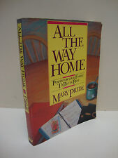 All the Way Home: Power For Your Family To Be Its Best by Mary Pride