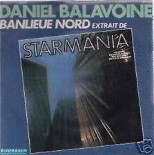 DANIEL BALAVOINE 45 TOURS FRANCE BANLIEUE NORD