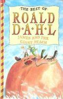 James and the Giant Peach (The best of Roald Dahl) by Dahl, Roald Hardback Book