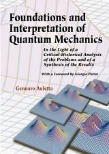 Foundations and Interpretation of Quantum Mechanics: In the Light of a Critical-